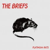 The Briefs: Platinum Rats