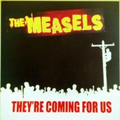 The Measels: They're Coming for Us