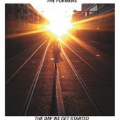 The Formers: The Day We Get Started