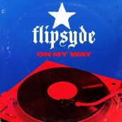 Flipsyde: On My Way